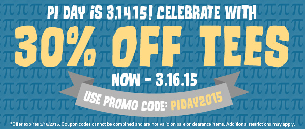 Celebrate Pi Day with 30% off Tees