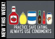 Always Use Condiments