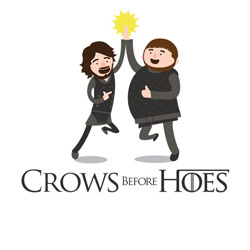 Crows Before Hoes