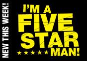 I'm a Five Star Man!