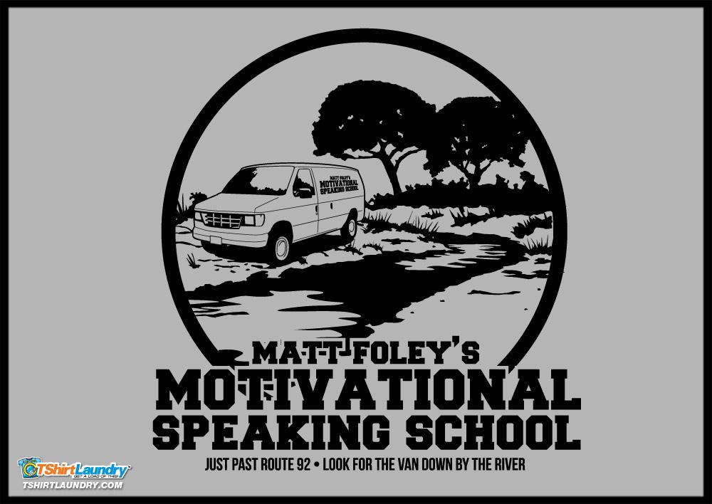 Matt Foley Motivational Speaker