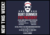 Burt Gummer for President!