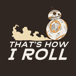 BB-8 That's How I Roll