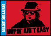 Impin' Ain't Easy