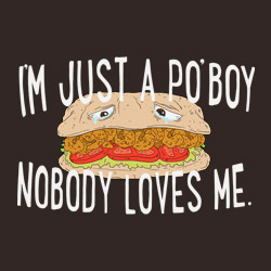I'm Just A Po' boy, Nobody Loves Me