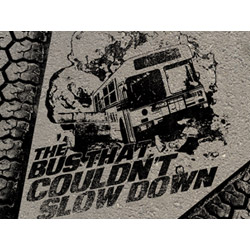 The Bus That Couldn't Slow Down Poster