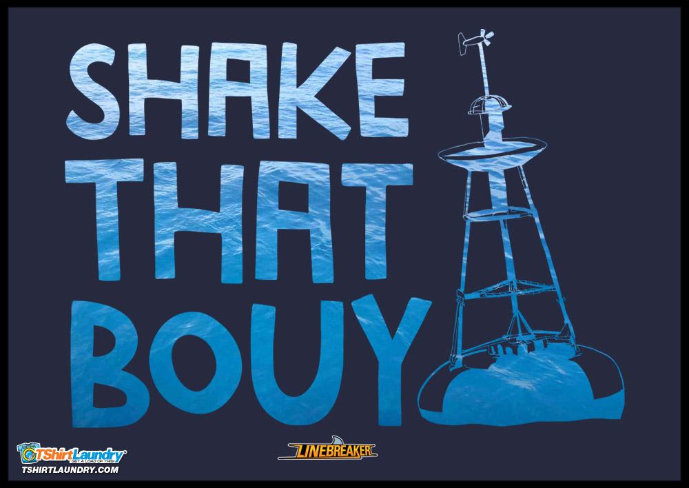 Shake that Bouy