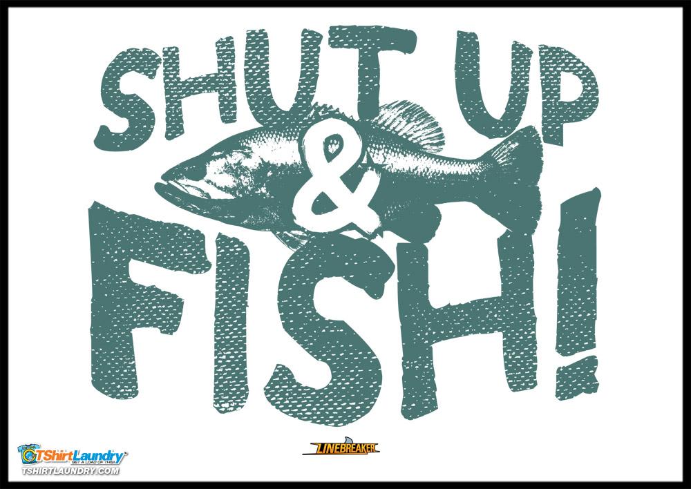 Shut Up & Fish