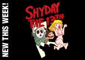 Shyday the 13th