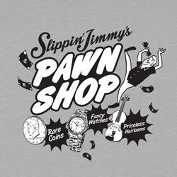 Slippin' Jimmy's Pawn Shop