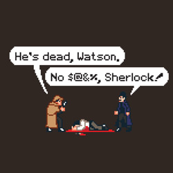 No Shit, Sherlock!