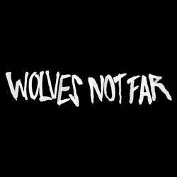 Wolves Not Far