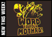 Word to Your Mothra