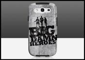 Big Damn Heroes Galaxy S3