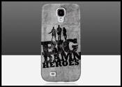 Big Damn Heroes Galaxy S4