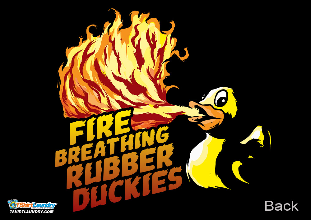 Team Fire Breathing Rubber Duckies Custom