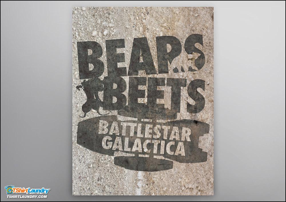 Bears.  Beets.  Battlestar Galactica. Poster.
