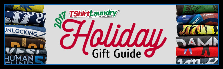 2017 TShirt Laundry Holiday Gift Guide