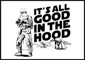 All Good in the Hood