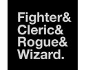 Fighter & Cleric & Rogue & Wizard