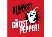 Beware the Ghost Pepper!