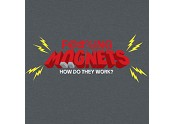 Magnets...How Do They Work?