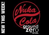 Nuka Cola Ground Zero