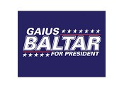 Gaius Baltar for President Poster