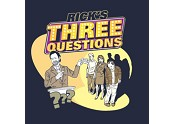 Rick's Three Questions