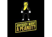 Anybody Want A Peanut?