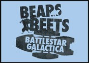 SALE!!  Bears.  Beets.  Battlestar Galactica.
