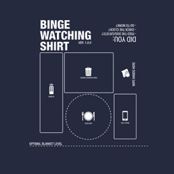 Binge Watching Shirt