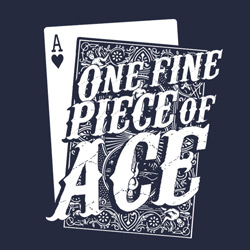 One Fine Piece of Ace