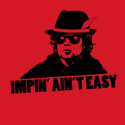 Impin' Ain't Easy