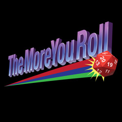 The More You Roll