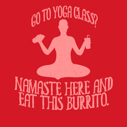 Namaste Here and Eat This Burrito