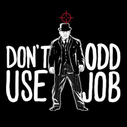 Don't Use Odd Job