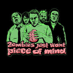 Zombies Just Want Piece of Mind
