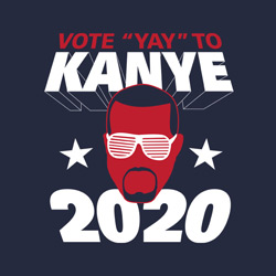 Vote Kanye for President in 2020
