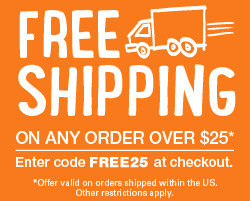 Free Shipping on Any Order Over $25